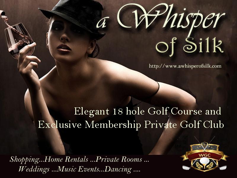 A Whisper of Silk Golf Resort